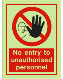 No Entry To Unauthorised Personnel IMO Sign