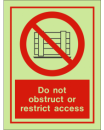 Do not obstruct or restrict access sign