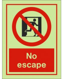 No Escape IMO Sign