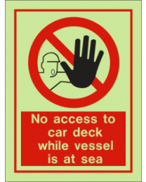 No access to car deck while vessel is in sea sign
