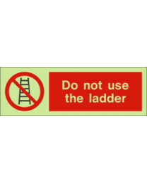 Do not use the ladder sign