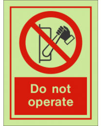 Do Not Operate IMO Sign