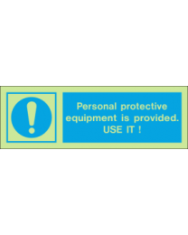 Personal Protective Equipment Is Provided Use It IMO Sign