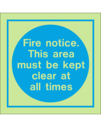 Fire Notice. This Area Must Be Kept Clear At All Times IMO Sign