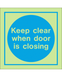 Keep clear when door is closing sign