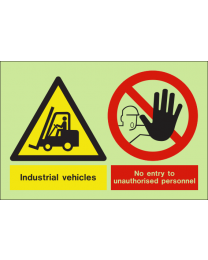 Industrial vehicle no entry to unauthorised personnel sign