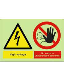 High voltage no entry to unauthorised personnel sign