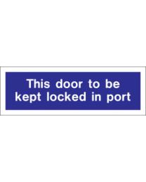 This door to be kept locked in port sign