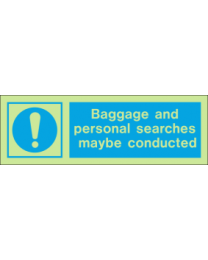 Baggage And Personal Searches Maybe Conducted IMO Sign