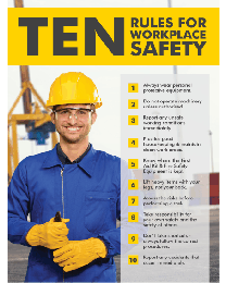Ten Rules for Workplace Safety Poster